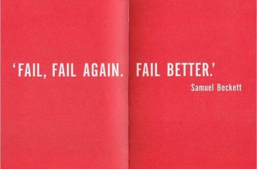 Fail. Fail again. Fail better.
